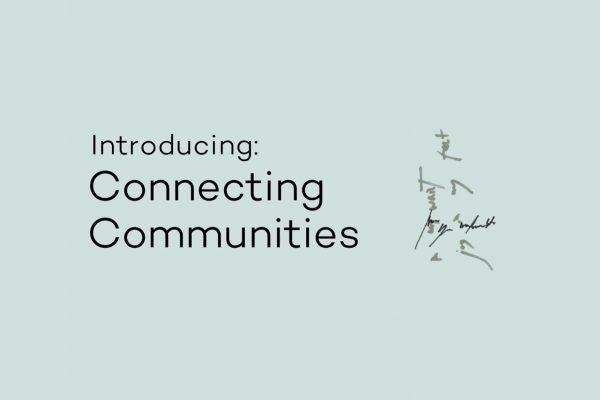 Connecting Communities: a bold new project begins